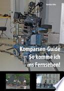 Komparsen-Guide – so komme ich ins Fernsehen!