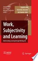 Work  Subjectivity and Learning