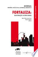 FORTALEZA: transformações na ordem urbana