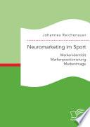 Neuromarketing im Sport  Markenidentit  t   Markenpositionierung   Markenimage