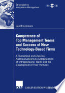 Competence Of Top Management Teams And Success Of New Technology Based Firms