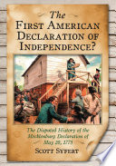 The First American Declaration of Independence?