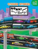 Honk! Honk! Beep! Beep!