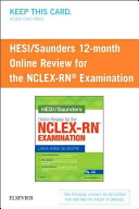 Hesi Saunders Online Review for the NCLEX RN Examination  1 Year   User Guide and Access Code
