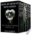 Mine By Default Mini Series