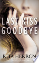 Last Kiss Goodbye
