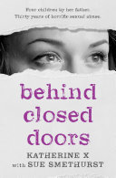 Behind Closed Doors Sexual Abuse Now Updated With