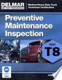ASE Test Prep  T8 Preventive Maintenance