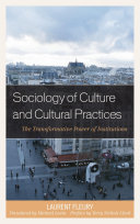 Sociology of Culture and Cultural Practices