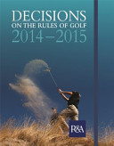 Decisions on the Rules of Golf 2014 2015