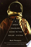 A Space Traveler s Guide to the Solar System