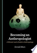 Becoming An Anthropologist