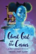Ghost Girl in the Corner