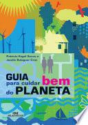 Guia Para Cuidar Bem Do Planeta