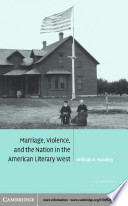 Marriage  Violence and the Nation in the American Literary West