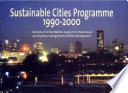 Sustainable Cities Programme  1990 2000