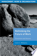 Re-Thinking the Future of Work Its Global Perspective And Critical