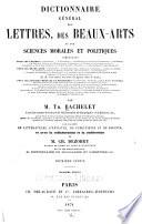 Dictionnaire général des lettres, des beaux-arts et des sciences morales et politiques