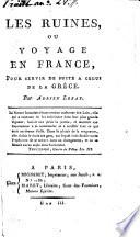 Les ruines, ou voyage en France pour servir de suite à celui de la Grèce