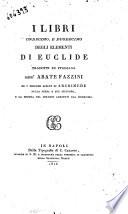 I libri undecimo, e duodecimo degli elementi di Euclide tradotti in italiano dall'abate Fazzini ed i teoremi scelti di Archimede sulla sfera e sul cilindro, e la misura del cerchio aggiunti dal medesimo