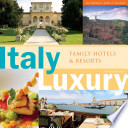 Italy Luxury Family Hotels And Resorts