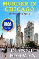 Murder In Chicago Northwest Cozy Mystery Series