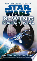Star Wars  X Wing  Mercy Kill