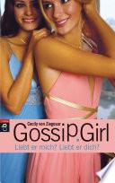 Gossip Girl   Liebt er mich  Liebt er dich