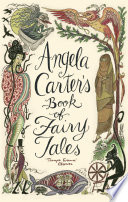 Angela Carter s Book Of Fairy Tales
