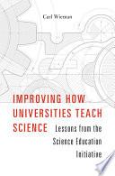 Improving How Universities Teach Science