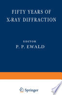 Fifty Years of X Ray Diffraction