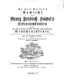 """""""Dr. Karl Barney's"""" Nachricht von Georg Friedrich Händel's Lebensumständen und der ihm zu London im Mai und Jun. 1784 angestellten Gedächnißfeyer"""