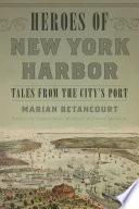 Heroes of New York Harbor