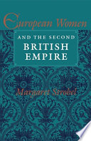 European Women And The Second British Empire : raises significant questions about the complexities...