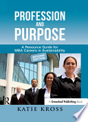 Profession and Purpose