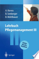 Lehrbuch Pflegemanagement III