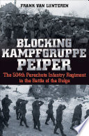 Blocking Kampfgruppe Peiper : the thin american line in the ardennes...