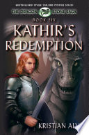 Kathir   s Redemption  Book Six of the Dragon Stone Saga