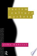 Racism  Culture  Markets