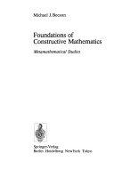 Foundations of constructive mathematics