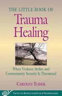 Little Book of Trauma Healing Book PDF