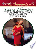 The Mediterranean Billionaire s Secret Baby
