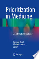 Prioritization in Medicine
