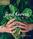 The Food Lover s Garden