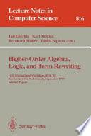 Higher Order Algebra  Logic  and Term Rewriting