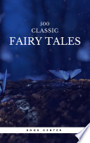 500 Classic Fairy Tales You Should Read Book Center