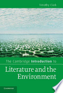The Cambridge Introduction to Literature and the Environment