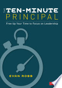 The Ten Minute Principal