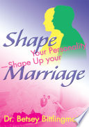 Shape Your Personality  Shape Up Your Marriage