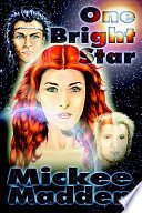 One Bright Star : an orphanage in maine, then...